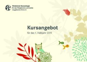 Förderkreis Neonatologie Kursprogramm 2019
